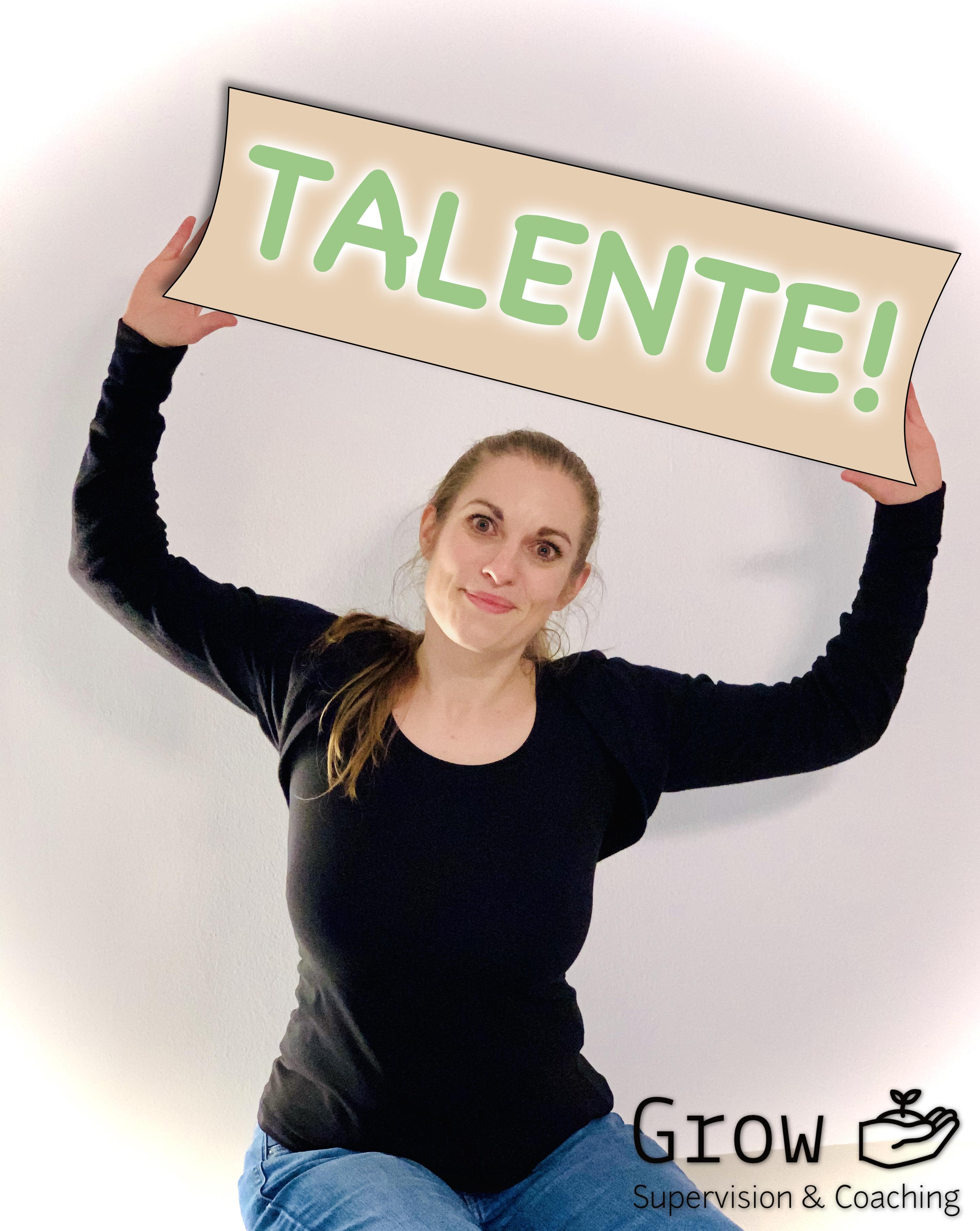 Talente!